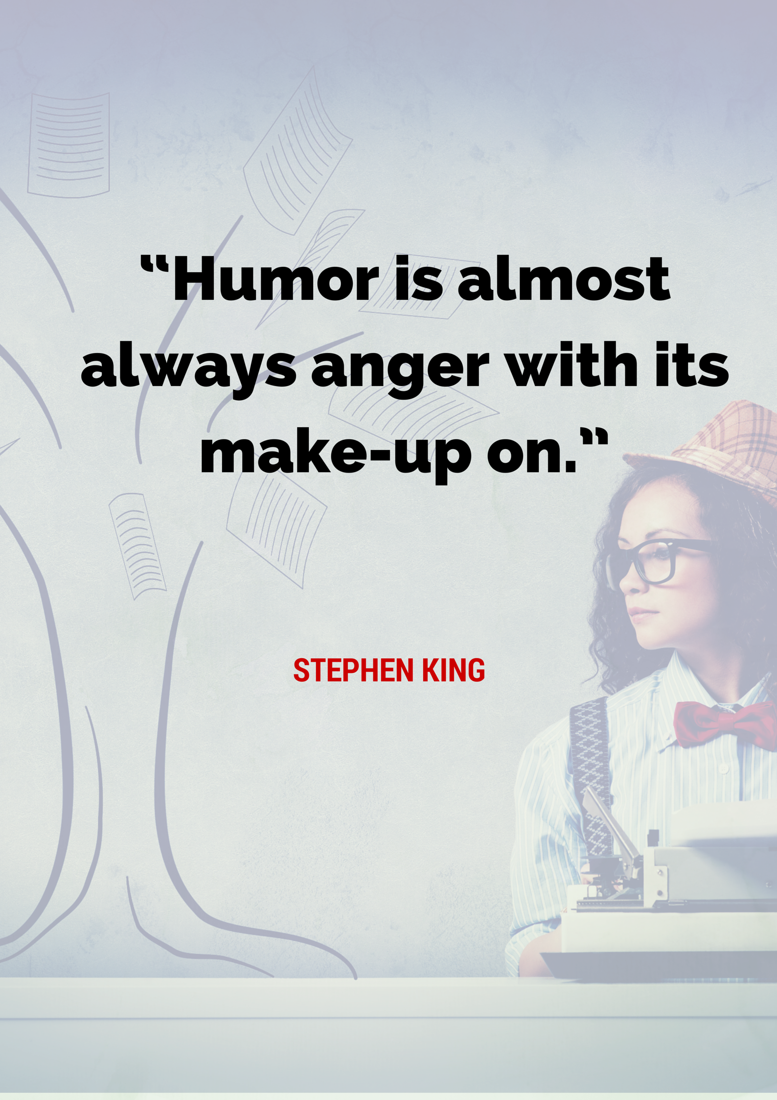 writing quotes stephen king Stephen king's statement is one of my favorite quotes on writing it should be repeated often and expressed in as many ways as possible writers must read.