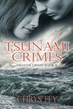 Chris Fey's Wonderful New Book, Tsunami Crimes
