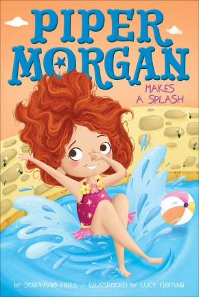 Cheers for Stephanie Faris' newest book, Piper Morgan Makes a Splash