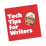 tech tips for writers