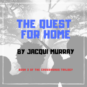 How I'm Doing on The Quest for Home —1