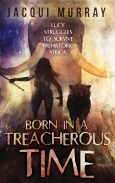 Born in a Treacherous Time - eBook small