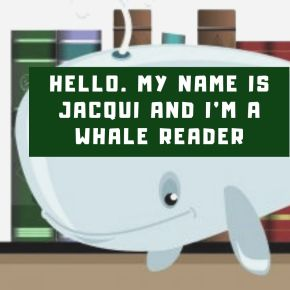 I Have a Confession: I'm a Whale Reader