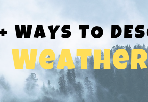 160+ Ways to Describe Weather