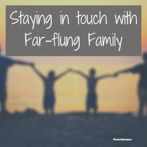 How I Stay in Touch With Far-flung Family
