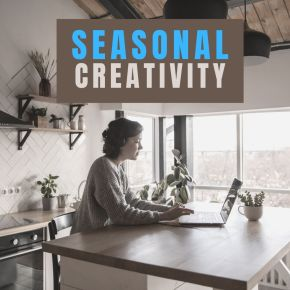 Seasonal Creativity