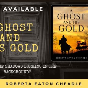 Robbie Cheadle and Women During the Time of Ghost and HisGold
