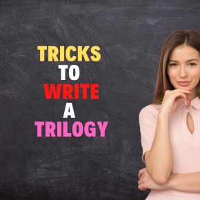 Tricks to WritingTrilogies